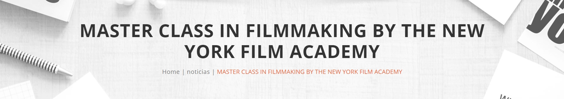 Filmmaking by The New York Film Academy